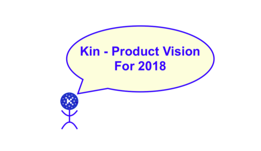 """Kin  – Product Vision For 2018″(Kin – 2018のプロダクトビジョン)を訳してみた"